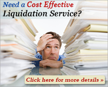 Need Cost Effective Liquidation Service